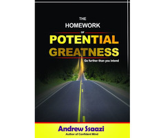 THE HOMEWORK OF POTENTIAL GREATNESS (Motivational Book)